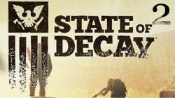 تاریخ انتشار بازی State Of Decay 2 در نمایشگاه E3 2017 اعلام خواهد شد