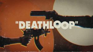 تریلر جدیدی از بازی Deathloop منتشر شد