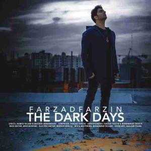 ریمیکس آهنگ «روزای تاریک» با صدای فرزاد فرزین