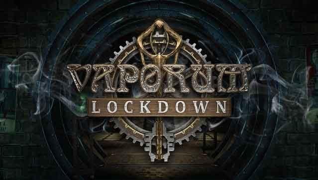 نقد و بررسی بازی Vaporum: Lockdown