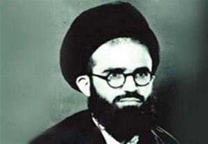 نخستین شهید روحانی نهضت اسلامی امام خمینی
