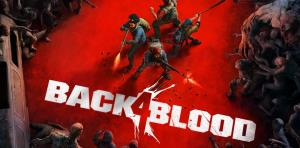 خبر بد برای طرفداران بازی Back 4 Blood