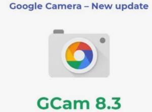 اپلیکیشن Google Camera 8.3 برای استفاده در همه گوشیهای اندرویدی پورت شد