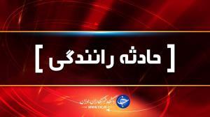 ۱۸ کشته و مصدوم در محور جهرم به لار